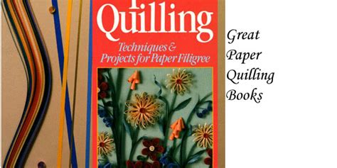 quilling books paper quilling books honey s quilling