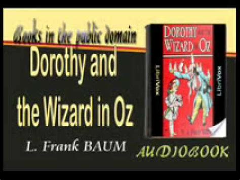 the wizard of oz book report dorothy and the wizard in oz audiobook l frank baum