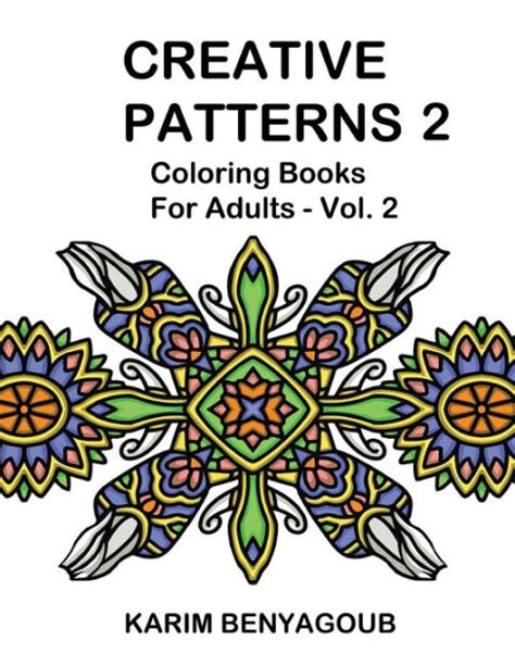 coloring books for adults barnes and noble creative patterns 2 coloring books for adults by karim
