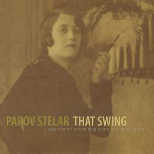 parov stelar booty swing lyrics parov stelar hotel axos grooveshark free music streaming