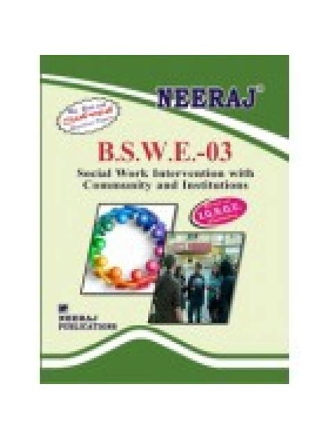 Is Msw And Mba A Combination by Ignou Bswe 3 Social Work Community Institutions In