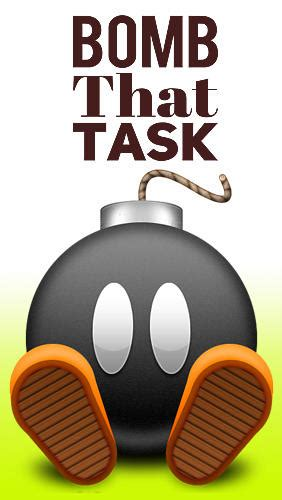 tasks android app bomb that task for android for free