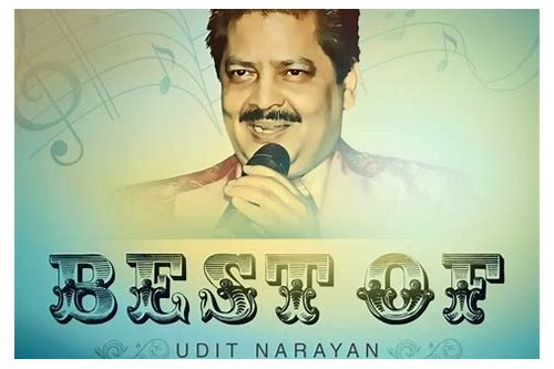 udit narayan top songs download