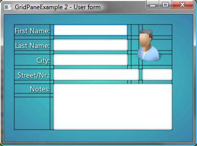 javafx layout form just my 2 cents about java javafx 2 0 layout panes gridpane