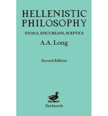 philosophy in the hellenistic hellenistic philosophy a a long 9780715612385