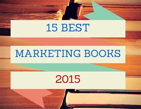 advertising and promotion books 15 best marketing books in 2015 bobangus