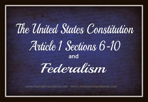 us constitution article 1 section 6 the us constitution and federalism mom s mustard seeds