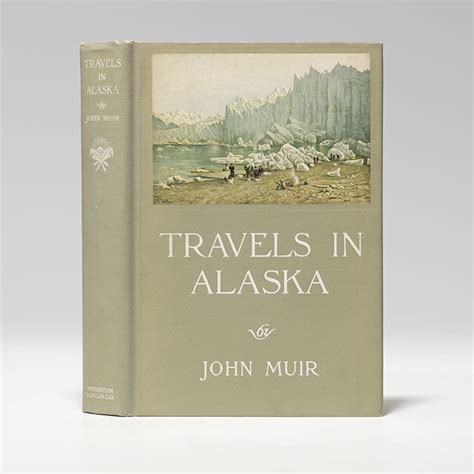 travels in alaska books muir picturesque california bauman books