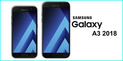 Samsung A3 Kelebihan Dan Kekurangan spesifikasi samsung a3 2018 handphone specs