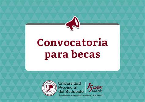 convocatoria para becas 2016 de la universidad nacional de la plata segunda convocatoria para becas 2016