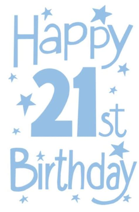 Quotes For 21st Birthday Boy Happy 21st Birthday Graphics Cliparts Co