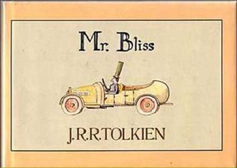 mr bliss mr bliss by j r r tolkien reviews discussion bookclubs lists