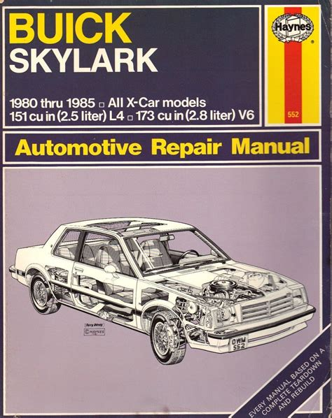 buick skylark x cars 1980 to 1985 haynes automotive repair manual buick