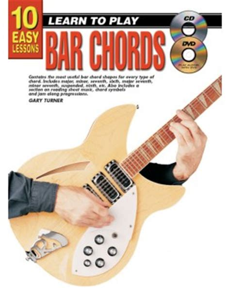 learn guitar yourself 10 easy lessons learn to play bar chords