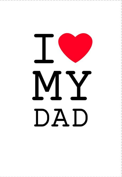 images of love you dad free printable i love my dad greeting card fathersday