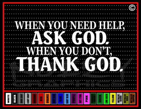 thanks for asking equipping god s with answers to s tough questions books when need help ask god don t thank god christian vinyl