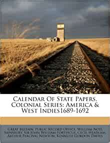 calendar  state papers colonial series america west