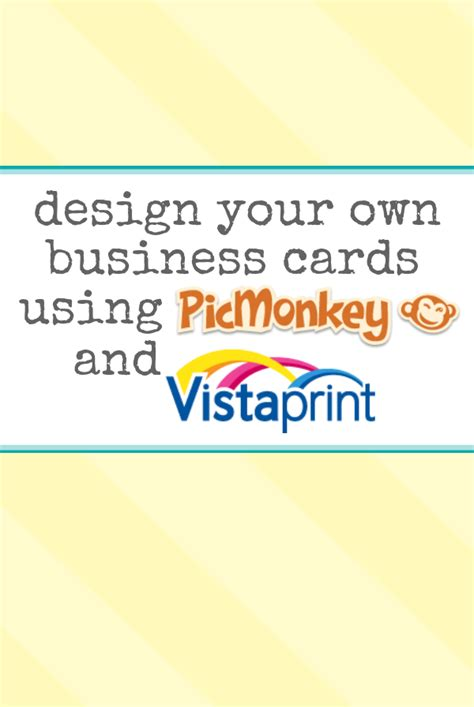make your own bussiness cards design your own business cards using picmonkey and vista