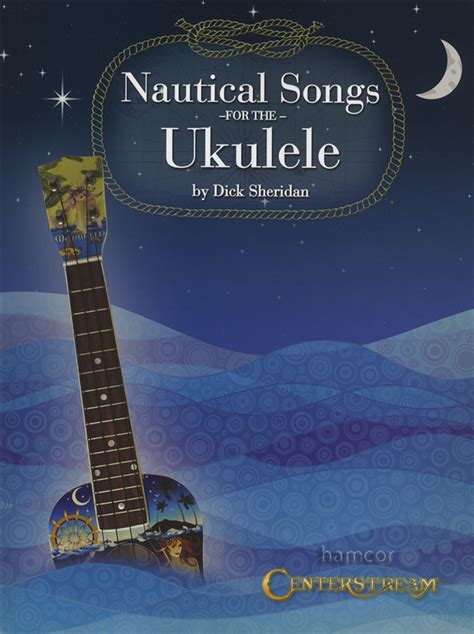 Nautical Music | nautical songs for the ukulele chord melody tab songbook
