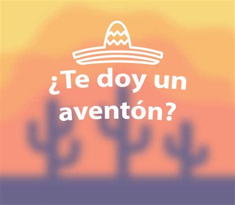 imagenes de palabras mexicanas 13 frases que solo los mexicanos entendemos im 225 genes