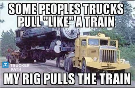Big Truck Meme - 33 best images about trucker memes on pinterest semi