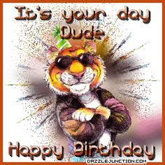 Happy Birthday Dude Wishes 1000 Images About Happy Birthday On Pinterest Happy