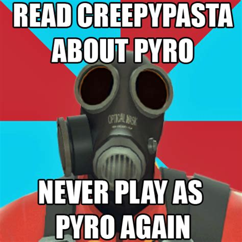 Pyro Meme - team fortress 2 advice animals paranoid pyro memes