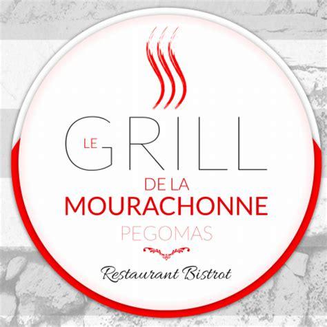 Le Grill De La Mourachonne by Restaurant Le Grill De La Mourachonne Ville De Pegomas