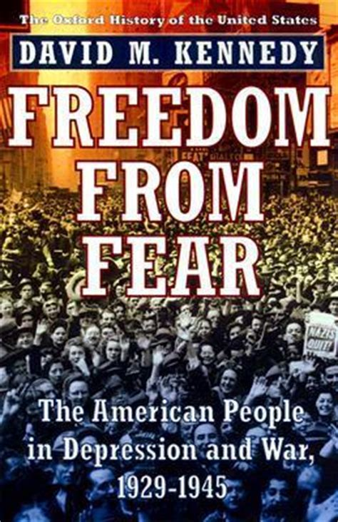 a state of freedom a novel books freedom from fear the american in depression and