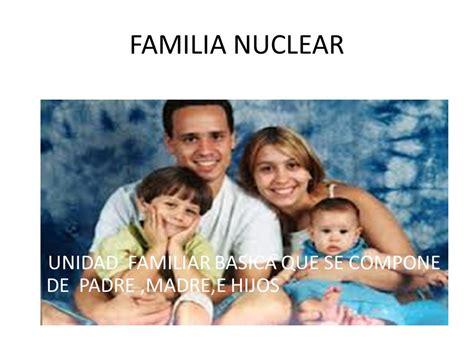 fotos de la familia nuclear que es la familia nuclear