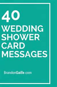 wedding shower card message 40 wedding shower card messages wedding messages and