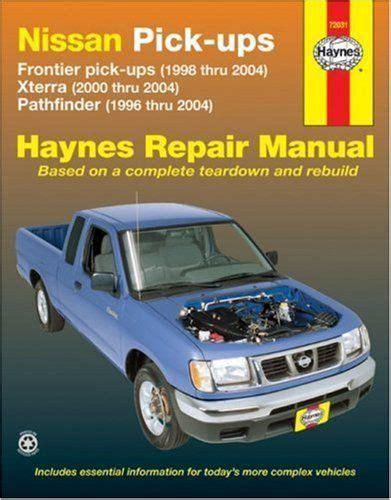 Nissan Frontier Pickup 98 04 Pathfinder 96 04 Amp Xterra 00