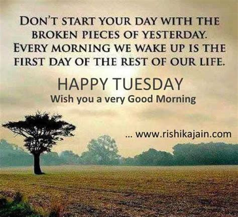 tuesday good morning wishesevery morning presents  fresh