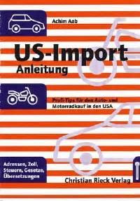 Motorrad Aus Usa Importieren Zoll by Autos Importieren