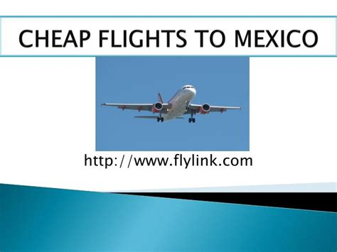 ppt cheap flights to mexico city powerpoint presentation id 7395765