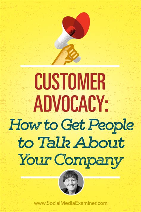 customer advocacy how to get to talk about your