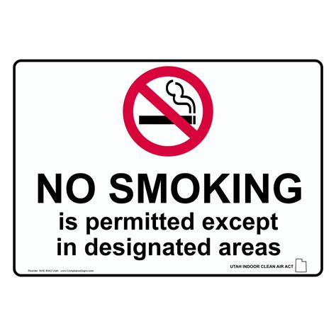 no smoking sign requirements california no smoking except in designated areas sign nhe 6942 utah