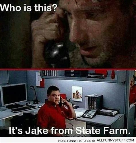 Jake State Farm Meme - 22 best images about it s jake from state farm on