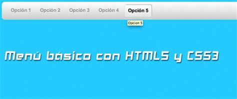 imagenes en html o css como crear un men 250 b 225 sico con html5 y css3