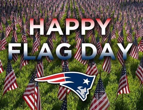 new patriots happy new year patriot s happy flag day new patriots