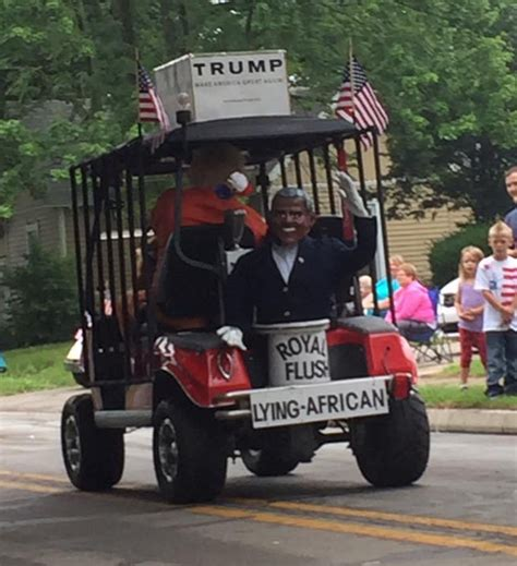 July 4th Parade Float Featuring Obama Sitting On Toilet Lying Obama Float Driver I M A Patriot