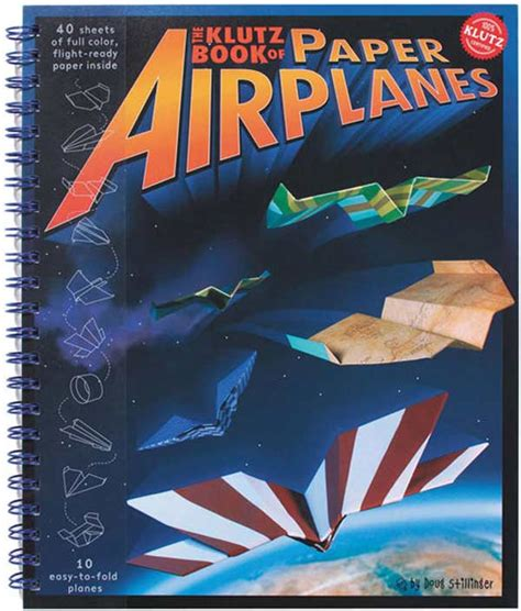 How To Make Paper Airplanes Book - klutz book of paper airplanes kidlantis