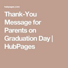 thank you letter to parents on graduation day thank you messages for parents on graduation day parents