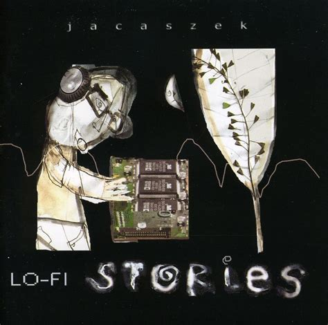 Lo Fi Also Search For Jacaszek Lo Fi Stories