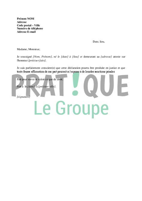 Exemple De Lettre Qui Certifie Sur L Honneur d 233 claration sur l honneur pratique fr