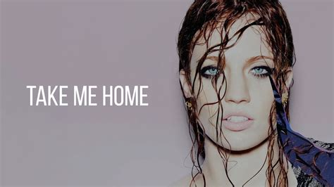 jess glynne take me home lyrics