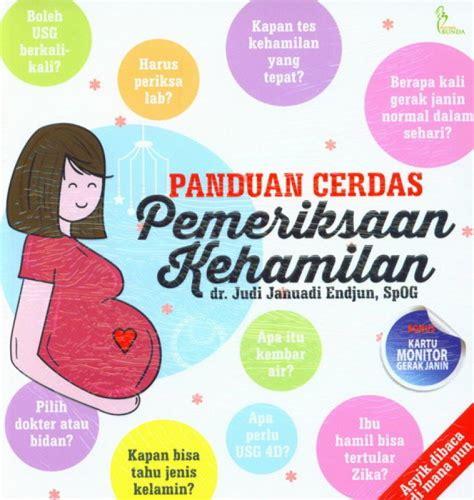 Panduan Cerdad Pemetiksaan Kehamilan bukukita panduan cerdas pemeriksaan kehamilan