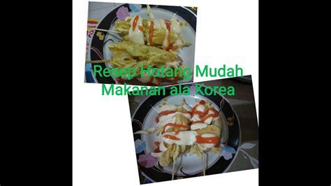 cara membuat nama orang korea cara membuat hotang mudah makanan ala korea youtube