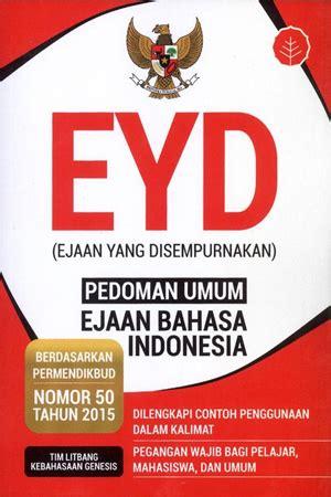 indonesia bahasaku eyd terbaru permendiknas 46 2009 jual buku eyd pedoman umum ejaan bahasa indonesia toko