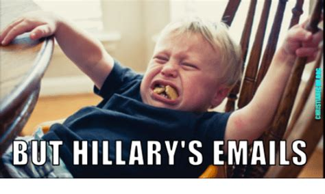 But Meme - but hillary s emails meme on sizzle